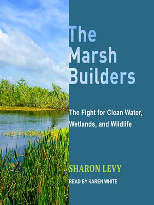 cover image of The Marsh Builders