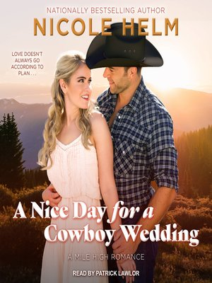 cover image of A Nice Day for a Cowboy Wedding