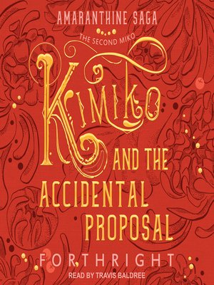 cover image of Kimiko and the Accidental Proposal