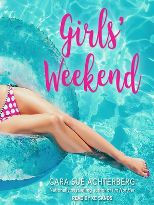 cover image of Girls' Weekend