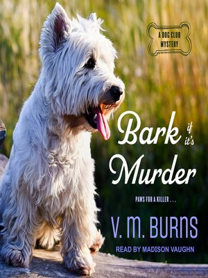 cover image of Bark If It's Murder