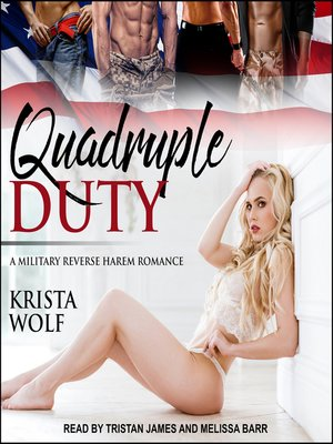 cover image of Quadruple Duty--A Military Reverse Harem Romance