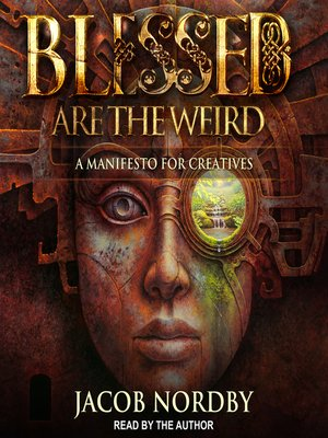 cover image of Blessed Are the Weird