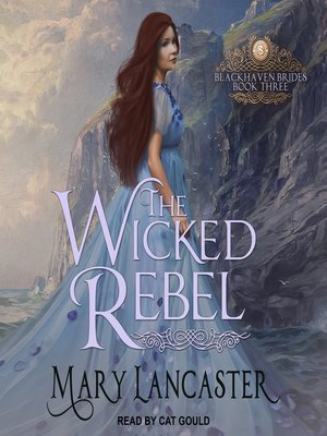 cover image of The Wicked Rebel