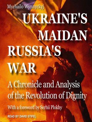 cover image of Ukraine's Maidan, Russia's War