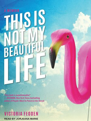 cover image of This Is Not My Beautiful Life