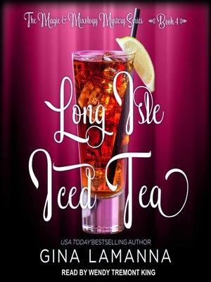 cover image of Long Isle Iced Tea