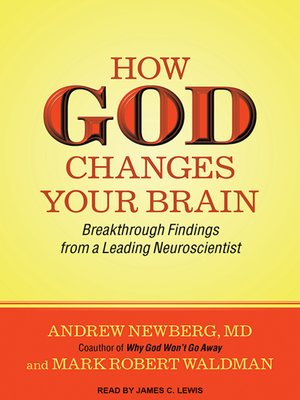 cover image of How God Changes Your Brain