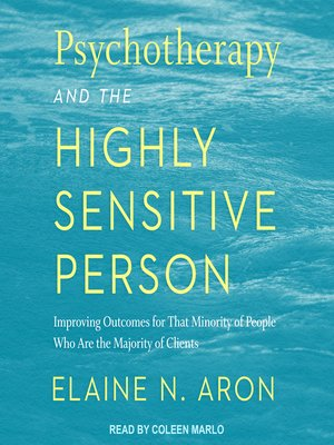 cover image of Psychotherapy and the Highly Sensitive Person