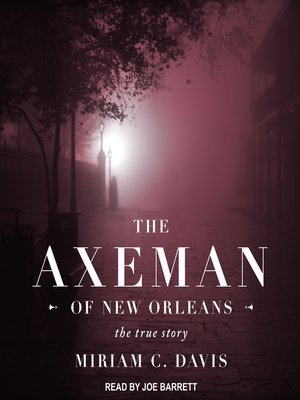 cover image of The Axeman of New Orleans