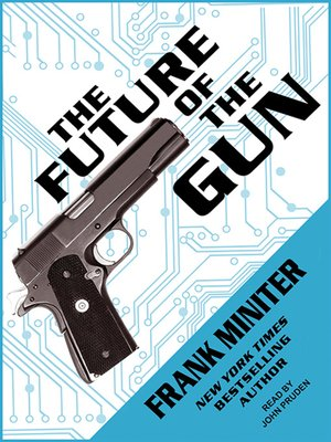 cover image of The Future of the Gun
