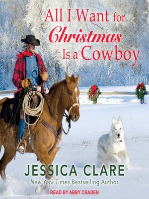 cover image of All I Want For Christmas Is a Cowboy