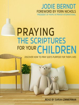 cover image of Praying the Scriptures for Your Children