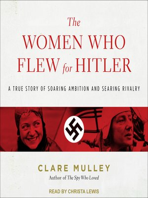 cover image of The Women Who Flew for Hitler