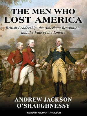 cover image of The Men Who Lost America