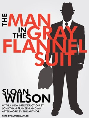 cover image of The Man in the Gray Flannel Suit