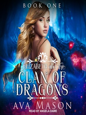 cover image of Elizabeth and the Clan of Dragons--A Reverse Harem Paranormal Romance