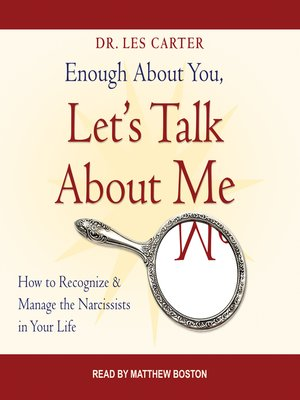 cover image of Enough About You, Let's Talk About Me