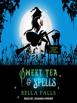 cover image of Sweet Tea & Spells