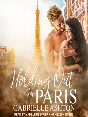 cover image of Holding Out For Paris