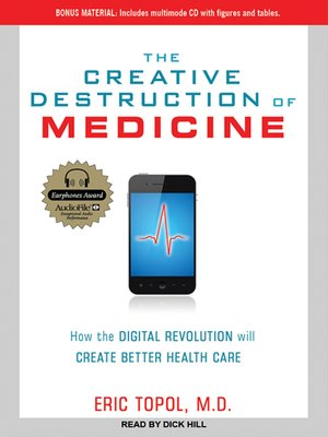 cover image of The Creative Destruction of Medicine