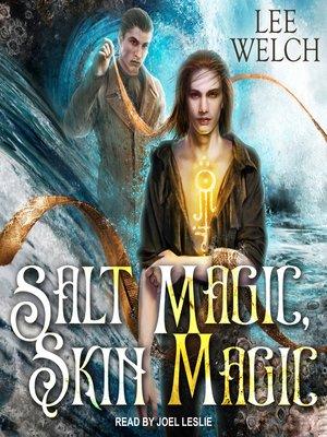 cover image of Salt Magic Skin Magic