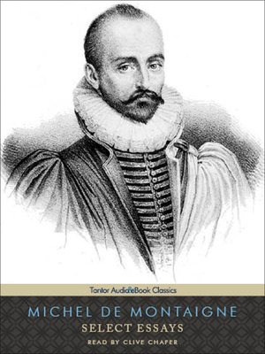 essay melancholy montaigne wisdom Montaigne (1533-1592), the personification of philosophical calm, had to struggle to become the wise renaissance humanist we know his balanced temperament, sanguine.