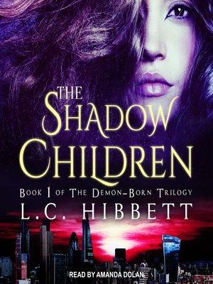 cover image of The Shadow Children--A Dark Paranormal Fantasy