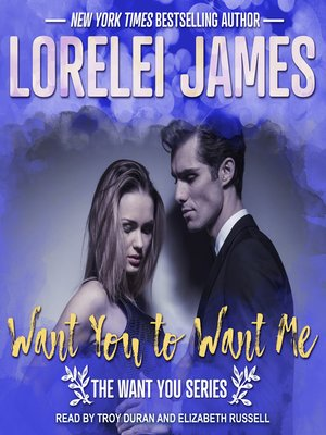cover image of Want You to Want Me