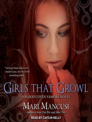 cover image of Girls that Growl--A Blood Coven Vampire Novel