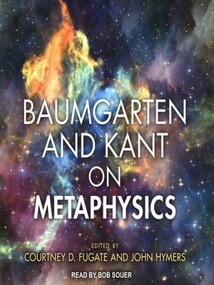 cover image of Baumgarten and Kant on Metaphysics