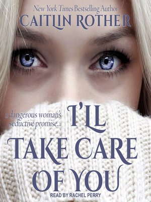 cover image of I'll Take Care of You