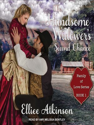 cover image of The Handsome Widower's Second Chance--A Western Romance Story