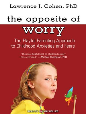 cover image of The Opposite of Worry