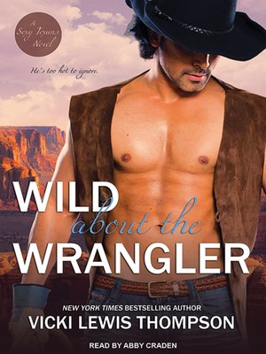 cover image of Wild About the Wrangler