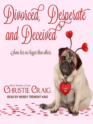 cover image of Divorced, Desperate and Deceived