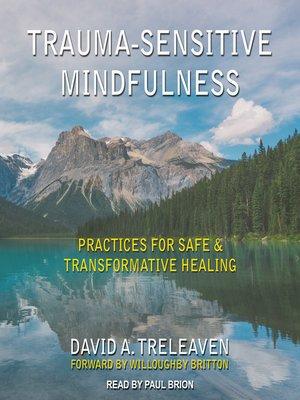 cover image of Trauma-Sensitive Mindfulness