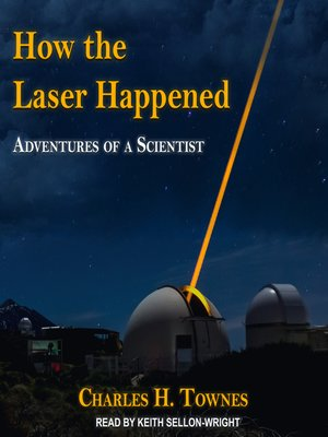 cover image of How the Laser Happened
