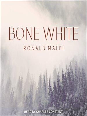 cover image of Bone White