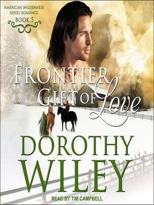 cover image of Frontier Gift of Love