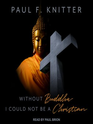 cover image of Without Buddha I Could Not Be a Christian