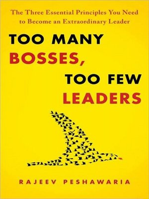 cover image of Too Many Bosses, Too Few Leaders