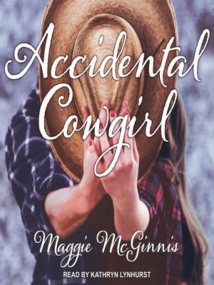 cover image of Accidental Cowgirl