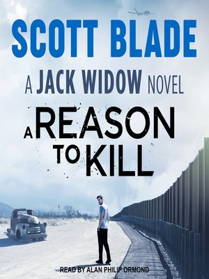 cover image of A Reason to Kill--A Jack Widow Novel