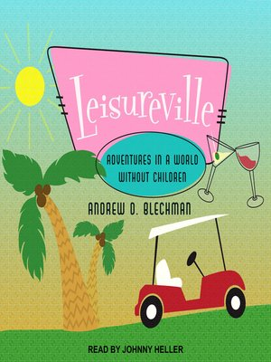 cover image of Leisureville