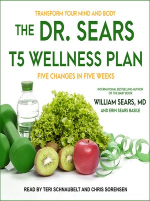 cover image of The Dr. Sears T5 Wellness Plan