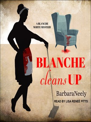 cover image of Blanche Cleans Up