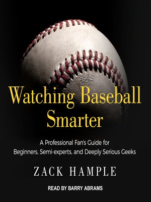 cover image of Watching Baseball Smarter