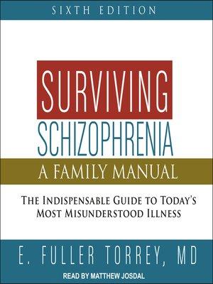 cover image of Surviving Schizophrenia