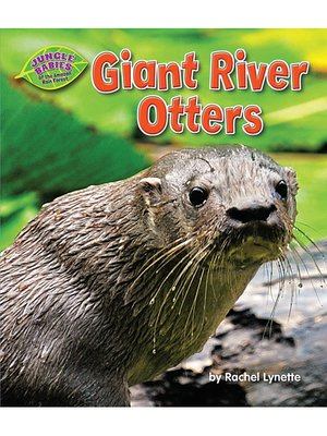 cover image of Giant River Otters